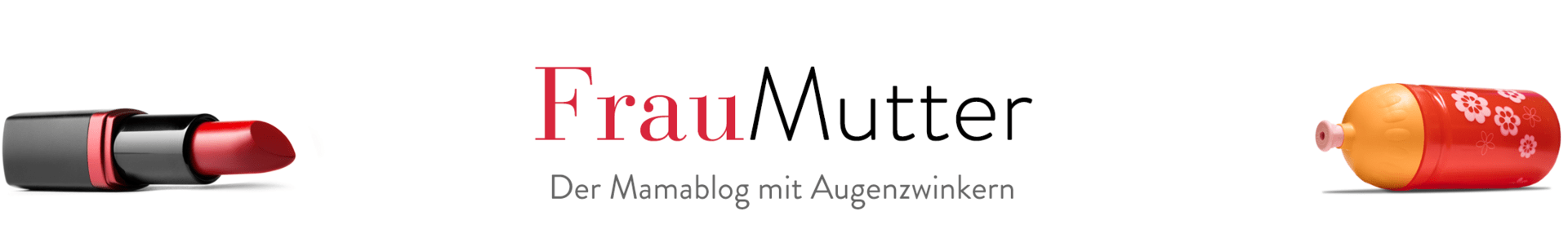 Der Mamablog mit Augenzwinkern – Frau-Mutter.com