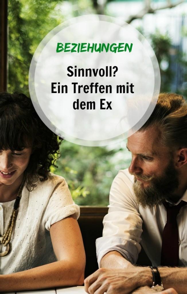 treffen mit dem ex