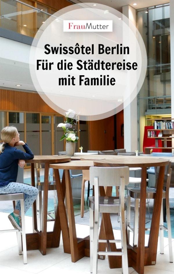 Swissotel berlin städtereise mit familie